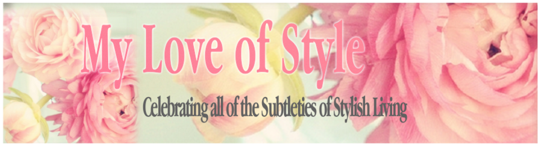 My Love of Style