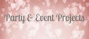DIY Party & Event Projects