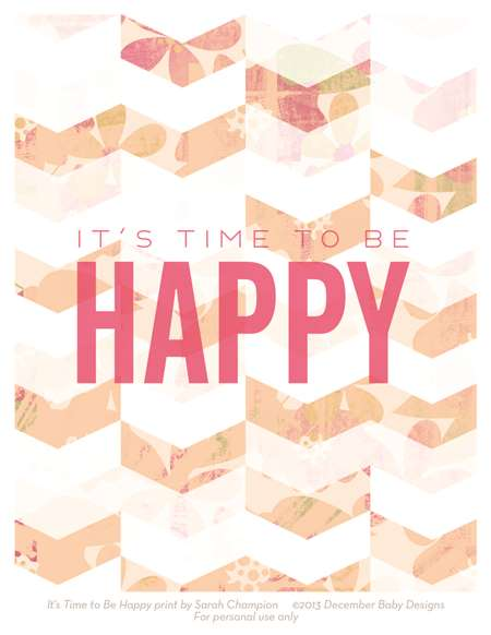 It's Time to be Happy Free Printable